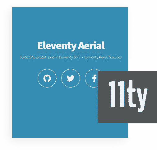 Eleventy Framework - The core used by 11ty Html5Up Aerial Web App.
